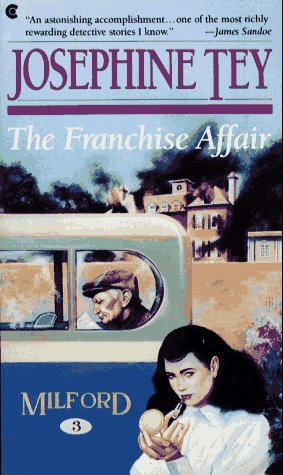 The Franchise Affair Josephine Tey Stewartry