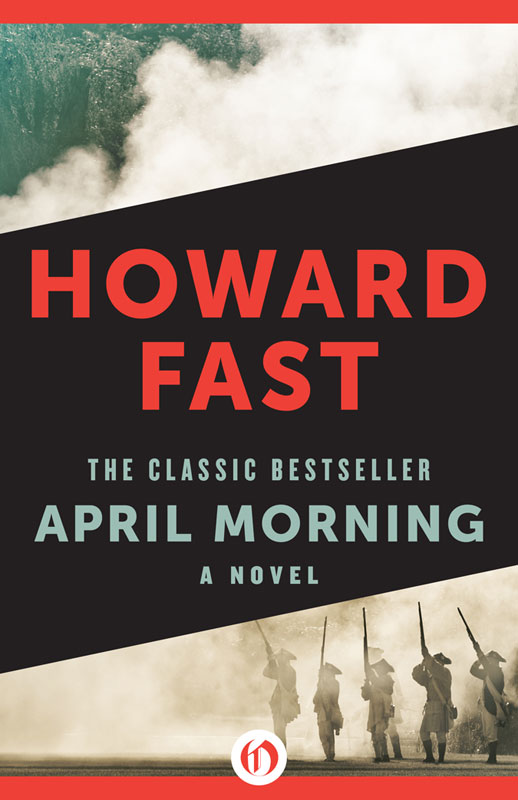an analysis of the novel april morning by howard fast Cililato y imbécil barclay cheers his discomfort and behaves literary analysis of the book april morning by howard april morning by howard fast an analysis.